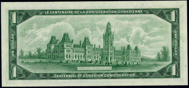 Canadian Banknotes One Dollar Note 1967 Canada's First Parliament Buildings