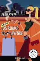 LAS RUBIAS DE 5TH AVENUE - Plum Sykes