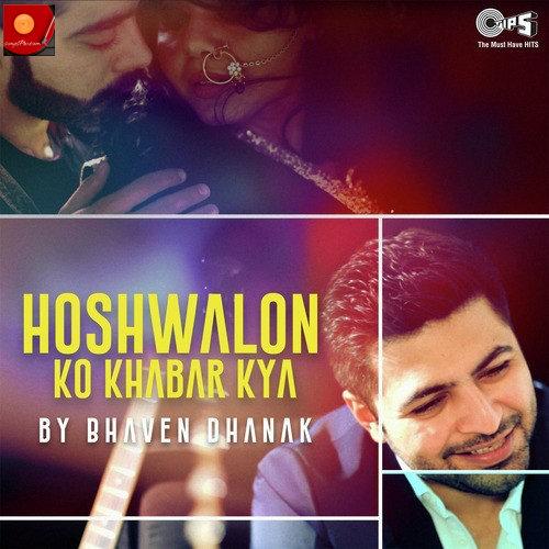 Hoshwalon Ko Khabar Kya (2016)