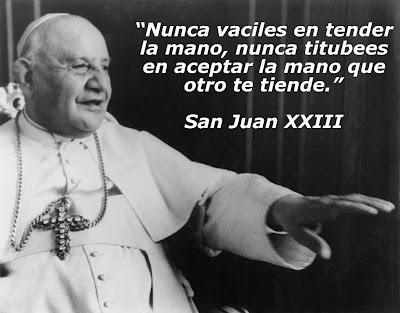 Resultado de imagen para Frases de San Juan XXIII