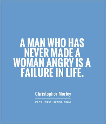 women life quotes by man with picture: a man who has never maned a woman angry is a failure in life.