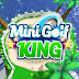 Mini golf king: Multiplayer Game Android & iOS