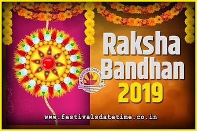 2019 Raksha Bandhan Date and Time, 2019 Raksha Bandhan Calendar