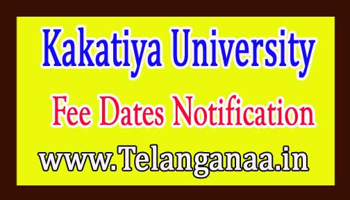 Kakatiya University KU MCA 1st Sem Fee Dates Notification 2017