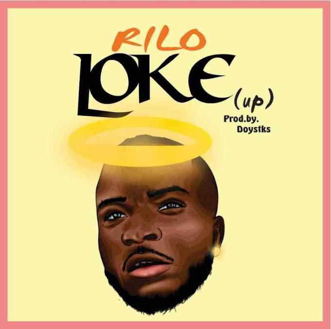 MUSIC: Rilo – Loke