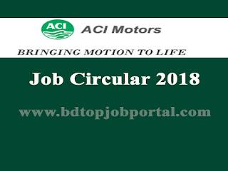 ACI Motors Job Circular 2018