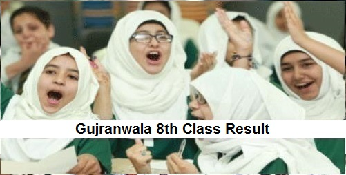 Gujranwala 8th Class Result 2019 - BISE Gujranwala Board PEC Results