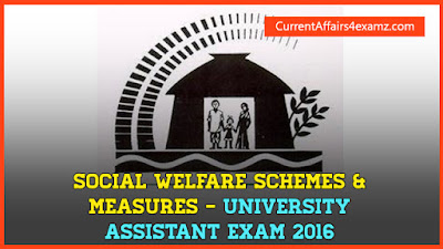 Social Welfare Schemes & Measures