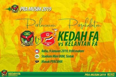 Live Streaming Kedah vs Kelantan Friendly Match 9.1.2019