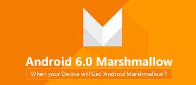 Inilah 80+ Smartphone Yang Resmi Mendapat Update Android 6.0 Marshmallow