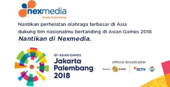 Saksikan Asian Games 2018 Di Nexmedia