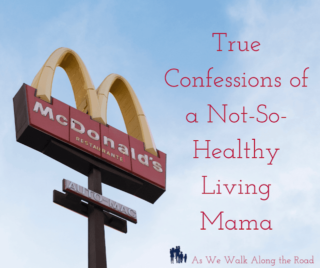 Confessions of a mom with a less than healthy lifestyle