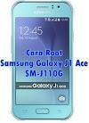 Cara Root Samsung Galaxy J1 Ace SM-J110G Tanpa PC