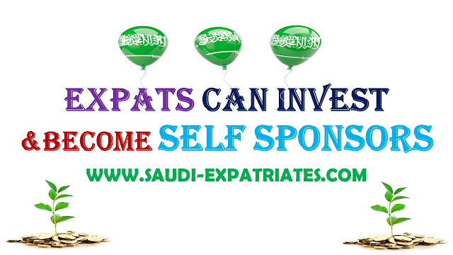 EXPATS CAN INVEST & BECOME SELF SPONSORS IN SAUDI ARABIA