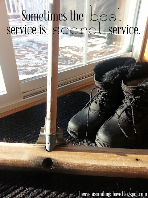 Sometimes the best service is secret service. #service Heavenissmilingabove.blogspot.com 7 Unusual Ways I Know How to Be Grateful #gratitude
