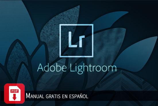 Manual de Adobe Photoshop Lightroom CC gratis en español