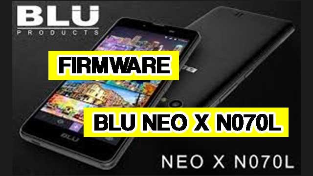 rom stock BLU Neo X N070L