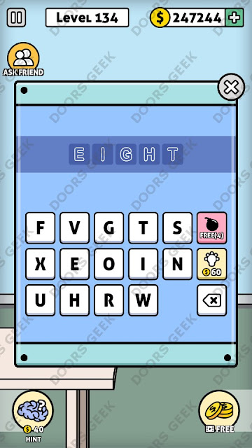 The answer for Escape Room: Mystery Word Level 134 is: EIGHT