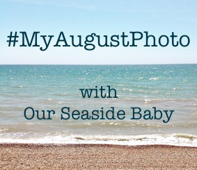 http://www.ourseasidebaby.com/2015/08/a-new-linky-my-august-photo-1.html