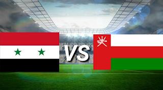 عمان وسوريا الكويت والبحرين الموعد والتوقيت والمعلقين والقنوات الناقلة مباراة ودية