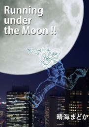 Running under the Moon!!