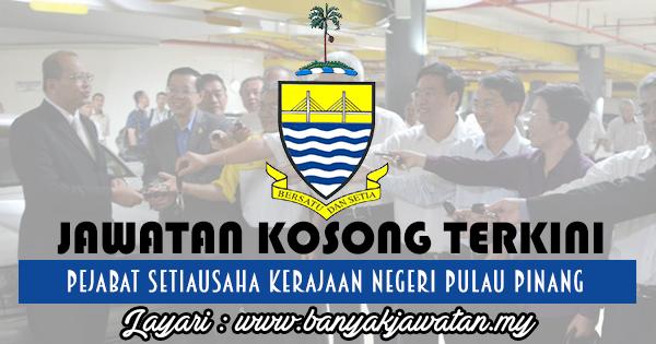 Jawatan Kosong 2017 di Pejabat Setiausaha Kerajaan Negeri Pulau Pinang www.banyakjawatan.my