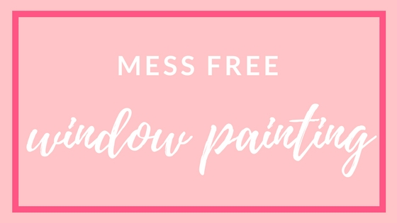 Mess Free Window Painting