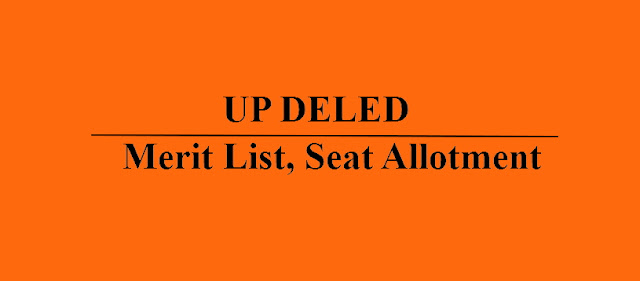 UP DELED Phase 3 Merit List, Seat Allotment Letter/Result