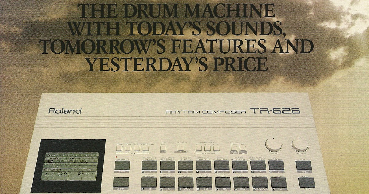 retro synth ads roland tr 626 the drum machine with today 39 s sounds tomorrow 39 s features and. Black Bedroom Furniture Sets. Home Design Ideas