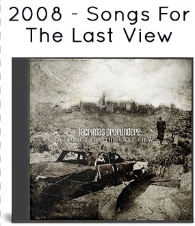 2008 - Songs For The Last View