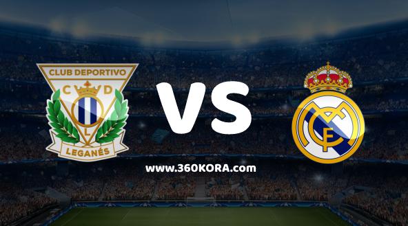 مشاهدة مباراة ريال مدريد وليغانيس بث مباشر