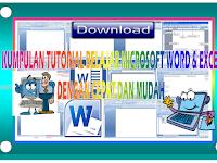 Download Kumpulan Tutorial belajar microsoft word dan Excel dengan mudah dan cepat