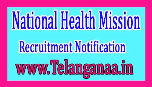 National Health Mission NRHM Goa Recruitment Notification 2017