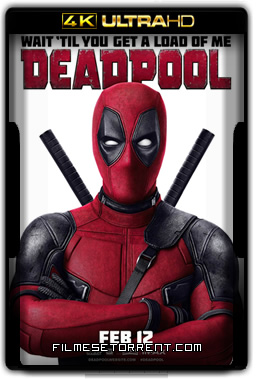 Deadpool Torrent 4K BluRay Dual Áudio