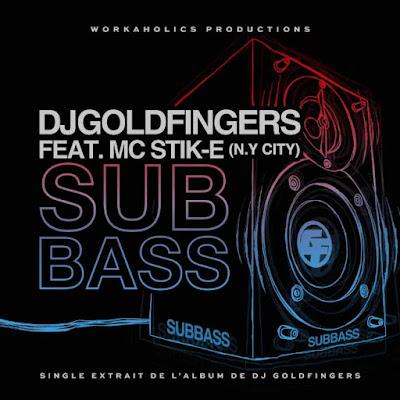 "DJ Goldfingers(@goldfingersdj) f. MC Stik-E (N.Y City)  - ""Subbass"" (Single) via @rRAPpromo"
