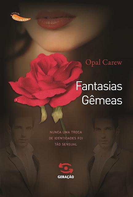 Fantasias Gêmeas - Opal Carew