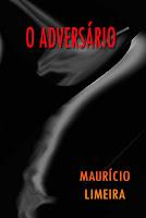 http://leitornoturno.blogspot.com.br/2016/09/resenha-o-adversario-mauricio-limeira.html
