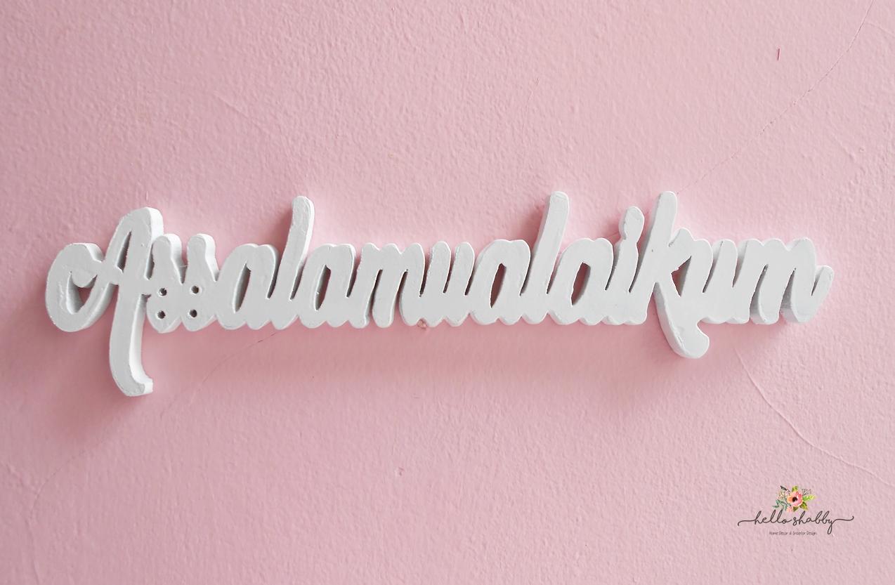 Hiasan Pintu Wall Decor Assalamualaikum Hello Shabby