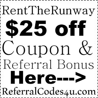 RentTheRunway Referral Program, Rent The Runway $25 Promo Code 2017 January, February, March, April, May, June