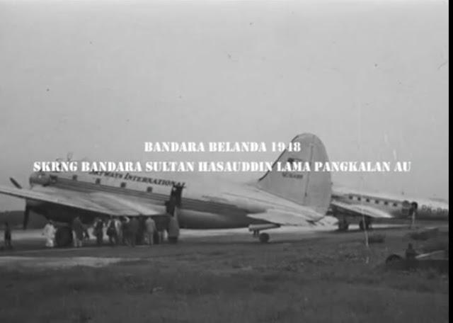Bandara Belanda 1948 (Sekarang Bandara Sultan Hasanuddin Lama Pangkalan AU)