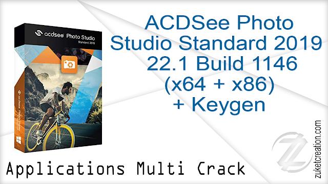 ACDSee Photo Studio Standard 2019 22.1 Build 1146 (x64+x86) + Keygen