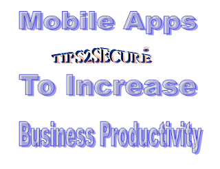 Mobile apps to increase business productivity
