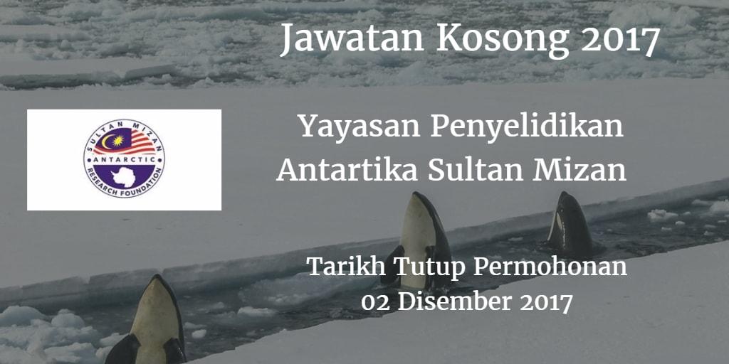 Jawatan Kosong Yayasan Penyelidikan Antartika Sultan Mizan 02 Disember 2017