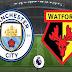 Agen Bola Terpercaya - Susunan Pemain Manchester City Vs Watford