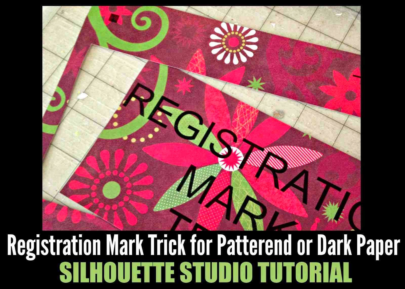 Silhouette Studio, Silhouette tutorial, registration marks, print and cut tip