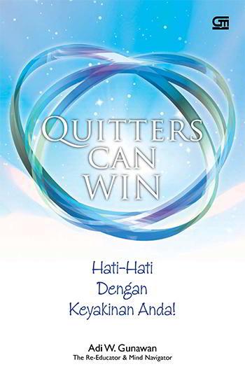 Quitters Can Win Penulis Adi W. Gunawan PDF