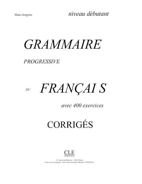 Grammaire progressive du français Niveau Débutant - corrigés pdf