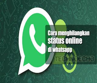 cara menghilangkan status online di whatsapp hp android
