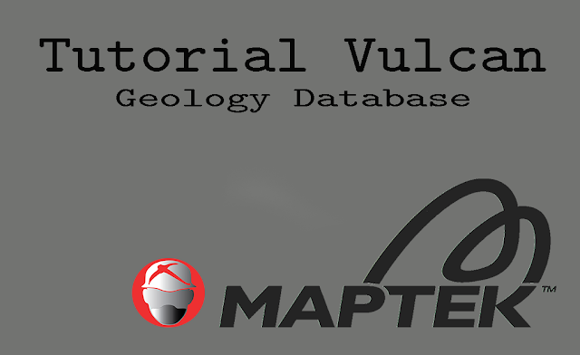 Tutorial Maptek Vulcan Geology Database