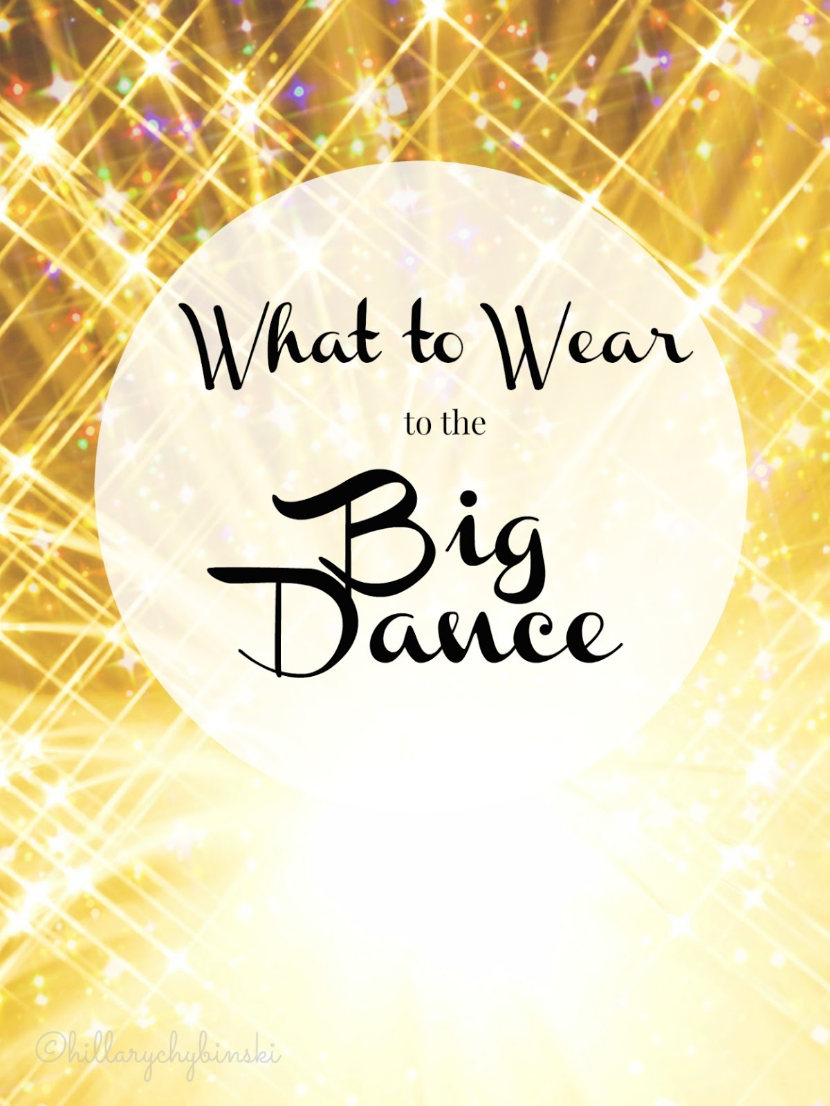 9ec4537b132 Hillary Chybinski  What to Wear to the Big Dance And How to Save ...
